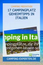17 Campingplatz Geheimtipps in Italien