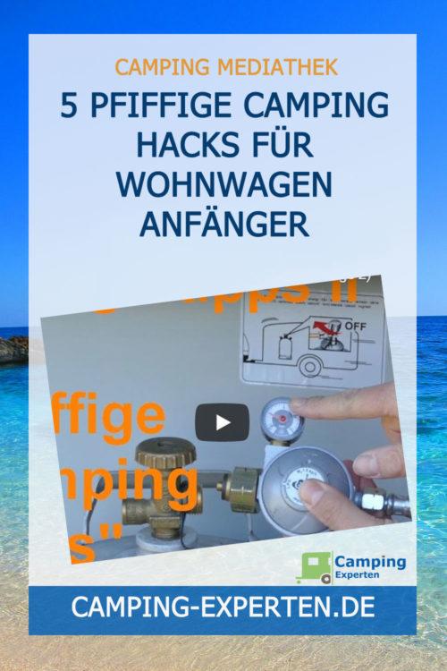 5 pfiffige Camping Hacks für Wohnwagen Anfänger