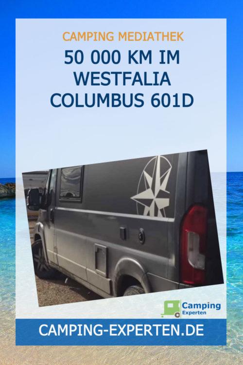 50 000 km im WESTFALIA COLUMBUS 601D