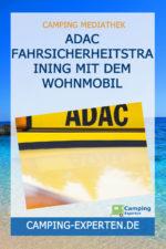 ADAC Fahrsicherheitstraining mit dem Wohnmobil