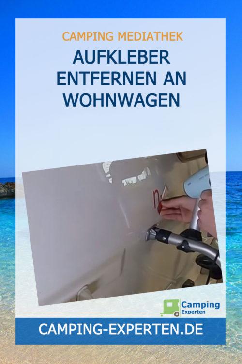 AUFKLEBER ENTFERNEN an Wohnwagen