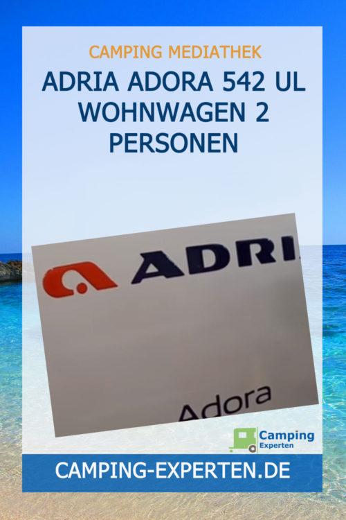 Adria Adora 542 UL Wohnwagen 2 Personen