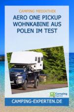 Aero One Pickup Wohnkabine aus Polen im Test