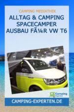 Alltag & Camping SpaceCamper Ausbau für VW T6