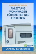 Anleitung Wohnwagen Türfenster neu einkleben