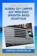 Ausbau DIY Camper auf Mercedes Sprinter Basis Roomtour