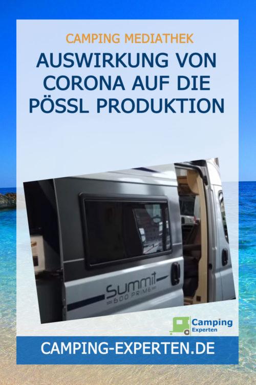 Auswirkung von Corona auf die Pössl Produktion