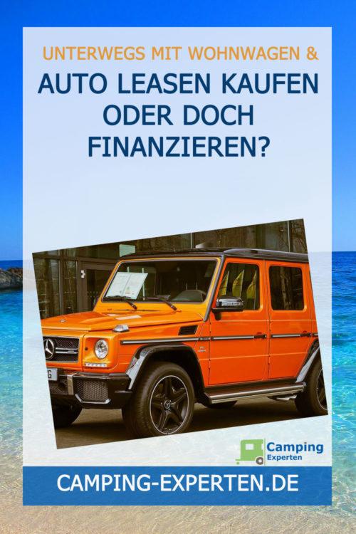 Auto leasen kaufen oder doch finanzieren?