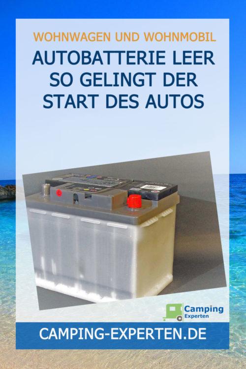 Autobatterie leer So gelingt der Start des Autos
