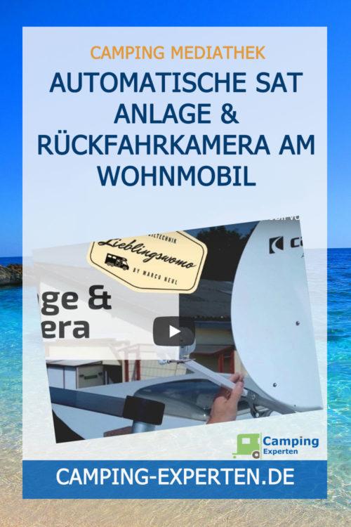 Automatische SAT Anlage & Rückfahrkamera am Wohnmobil