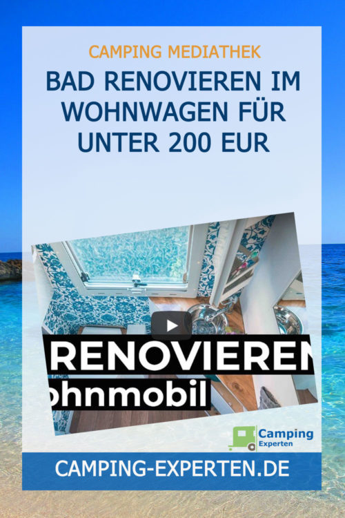 Bad renovieren im Wohnwagen für unter 200 EUR