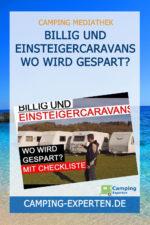 Billig und Einsteigercaravans wo wird gespart?