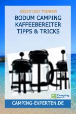 Bodum Camping Kaffeebereiter Tipps & Tricks