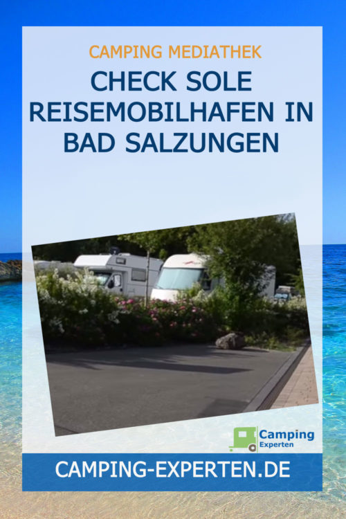 CHECK Sole Reisemobilhafen in BAD SALZUNGEN