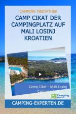 Camp Cikat Der Campingplatz auf Mali Losinj Kroatien
