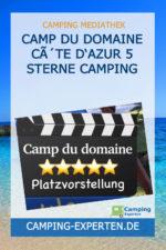 Camp du Domaine Côte d'Azur 5 Sterne Camping