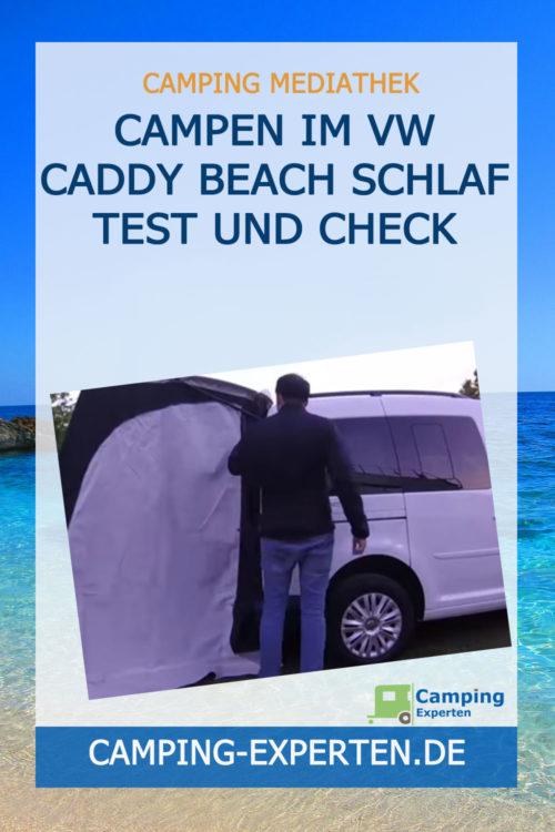 Campen im VW Caddy Beach Schlaf Test und Check