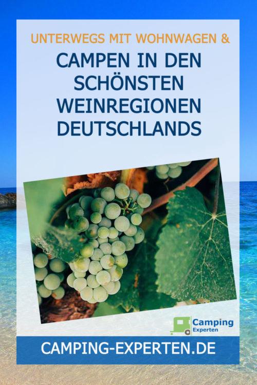 Campen in den schönsten Weinregionen Deutschlands