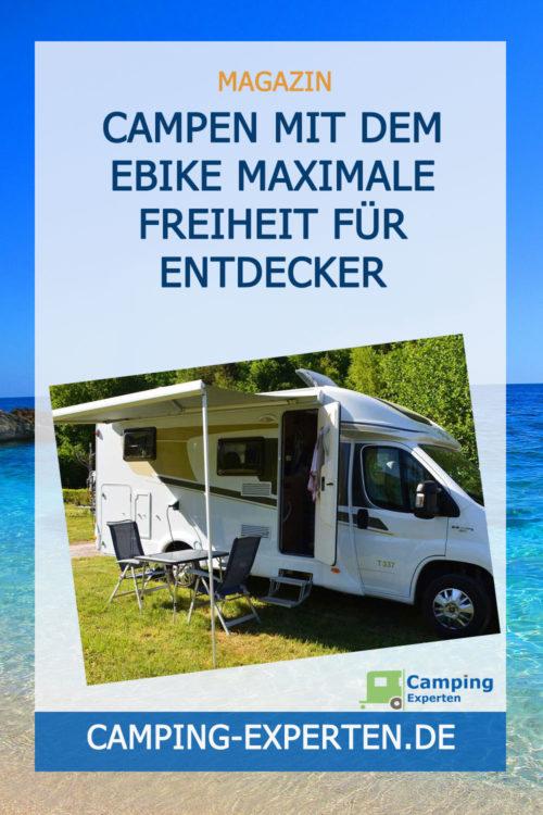 Campen mit dem EBike maximale Freiheit für Entdecker