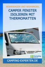 Camper Fenster isolieren mit Thermomatten