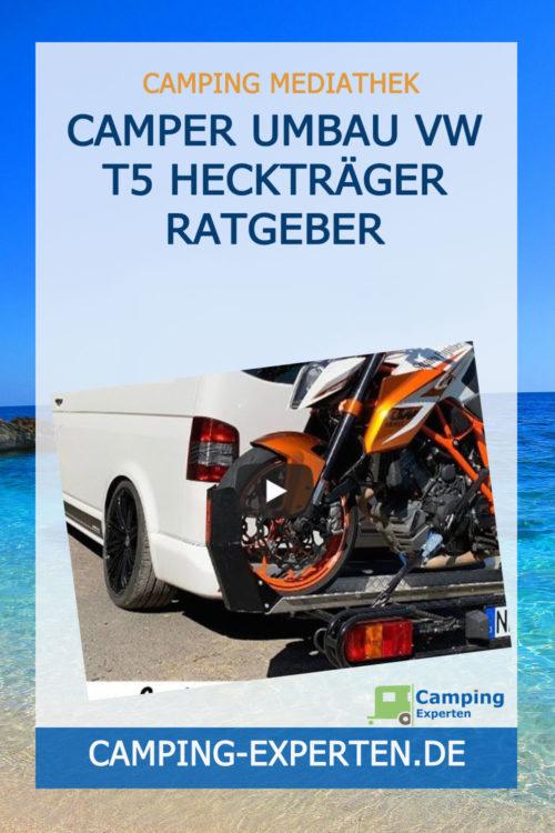 Camper Umbau VW T5 Heckträger Ratgeber