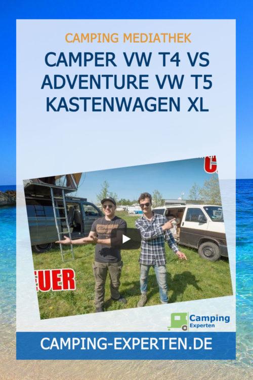 Camper VW T4 vs Adventure VW T5 ! Kastenwagen XL