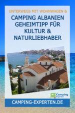 Camping Albanien Geheimtipp für Kultur & Naturliebhaber