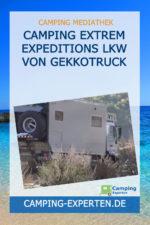 Camping Extrem Expeditions Lkw von Gekkotruck