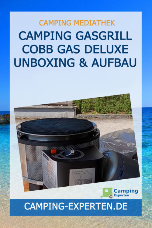 Camping Gasgrill COBB Gas DELUXE Unboxing & Aufbau