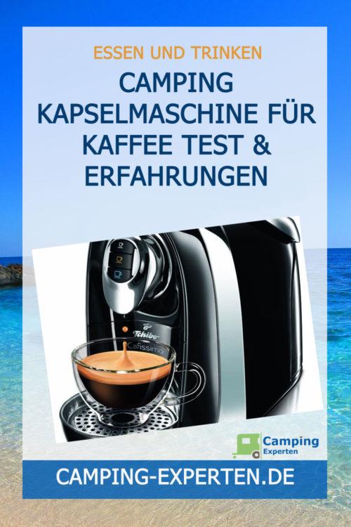 Camping Kapselmaschine für Kaffee Test & Erfahrungen