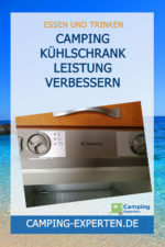 Camping Kühlschrank Leistung verbessern