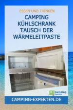 Camping Kühlschrank Tausch der Wärmeleitpaste