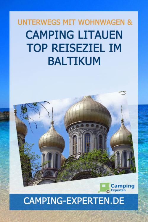 Camping Litauen Top Reiseziel im Baltikum