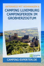 Camping Luxemburg Campingferien im Großherzogtum