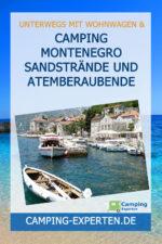 Camping Montenegro Sandstrände und atemberaubende Natur
