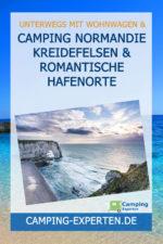 Camping Normandie Kreidefelsen & romantische Hafenorte
