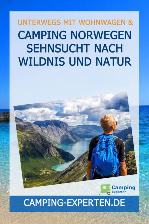 Camping Norwegen Sehnsucht nach Wildnis und Natur