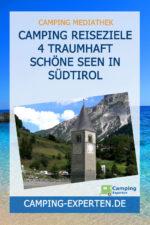 Camping Reiseziele 4 traumhaft schöne Seen in Südtirol