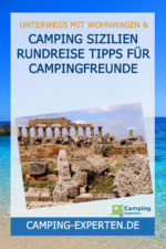 Camping Sizilien Rundreise Tipps für Campingfreunde