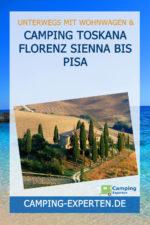 Camping Toskana Florenz Sienna bis Pisa
