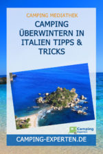 Camping Überwintern in Italien Tipps & Tricks