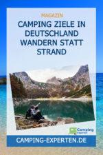 Camping Ziele in Deutschland Wandern statt Strand