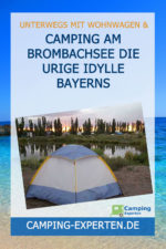 Camping am Brombachsee Die urige Idylle Bayerns