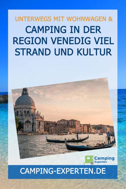 Camping in der Region Venedig viel Strand und Kultur