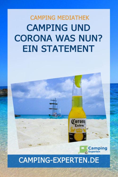 Camping und Corona Was nun? Ein Statement