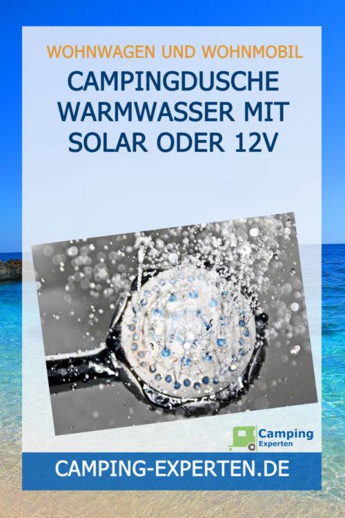 Campingdusche Warmwasser mit Solar oder 12V