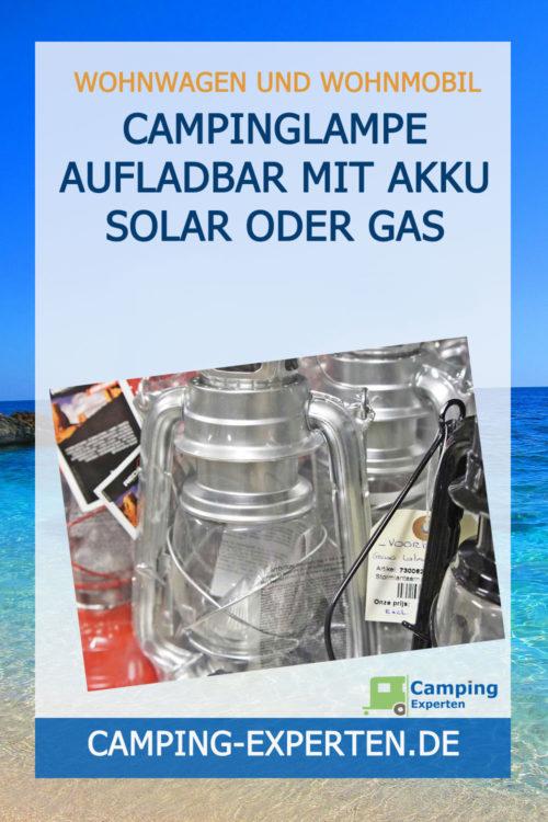 Campinglampe aufladbar mit Akku Solar oder Gas