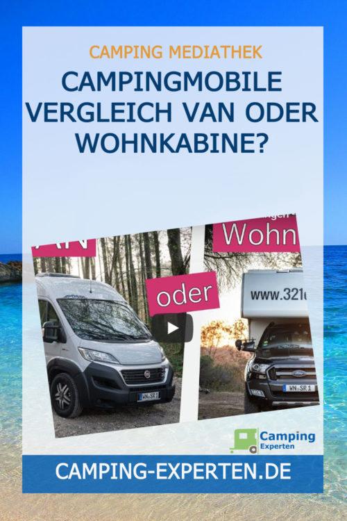 Campingmobile Vergleich VAN oder Wohnkabine?