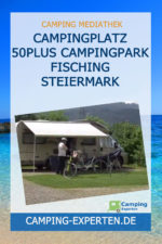 Campingplatz 50plus Campingpark Fisching Steiermark