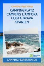 Campingplatz Camping L'amfora Costa Brava Spanien